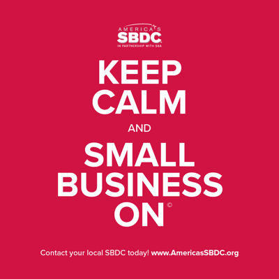 Keep Calm, Small Business On